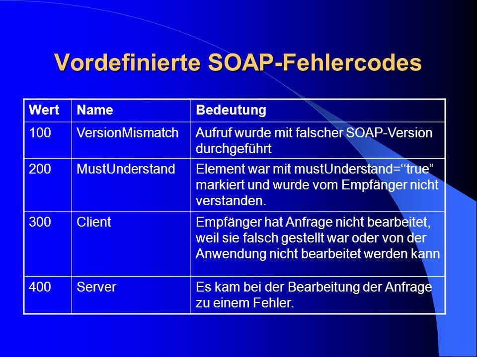 Vordefinierte SOAP-Fehlercodes