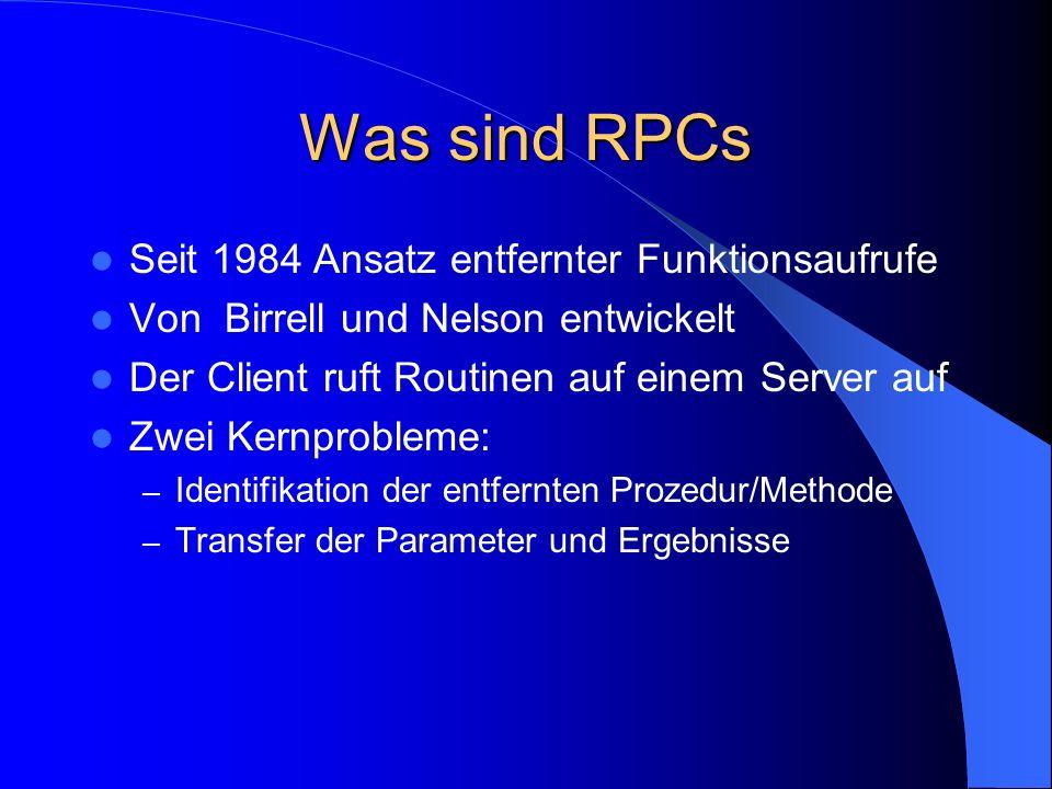 Was sind RPCs Seit 1984 Ansatz entfernter Funktionsaufrufe