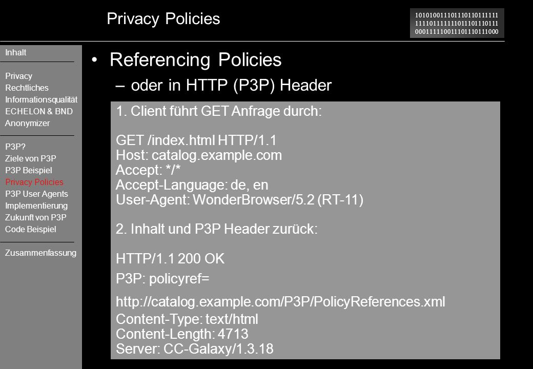 Referencing Policies Privacy Policies oder in HTTP (P3P) Header