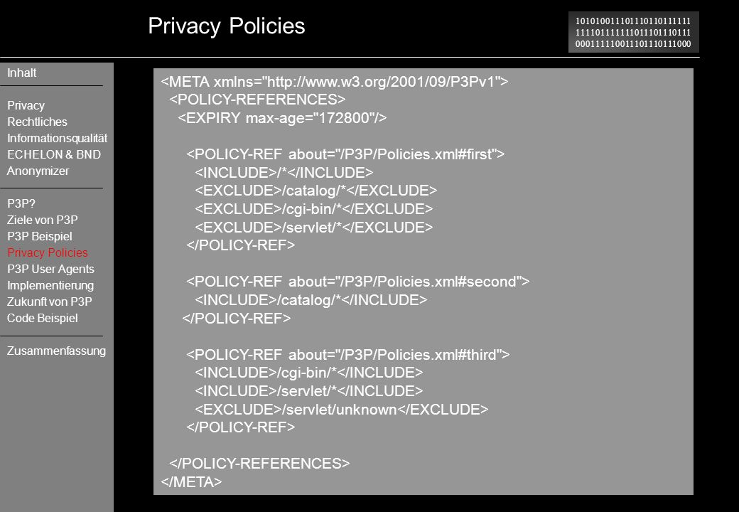 Privacy Policies <META xmlns= http://www.w3.org/2001/09/P3Pv1 >