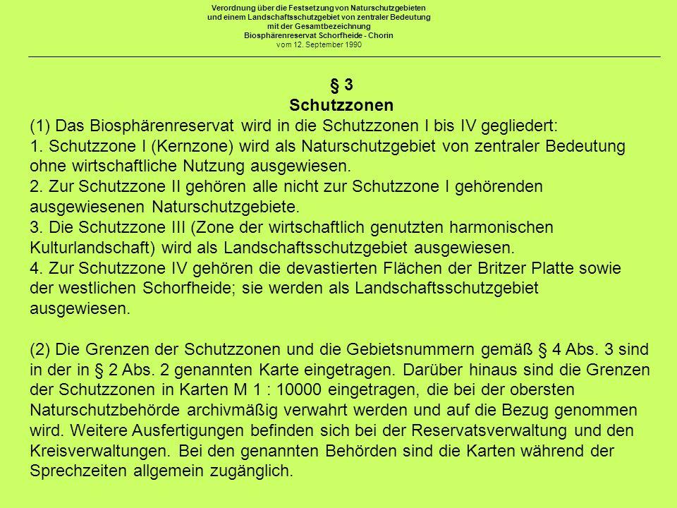 Verordnung über die Festsetzung von Naturschutzgebieten und einem Landschaftsschutzgebiet von zentraler Bedeutung mit der Gesamtbezeichnung Biosphärenreservat Schorfheide - Chorin