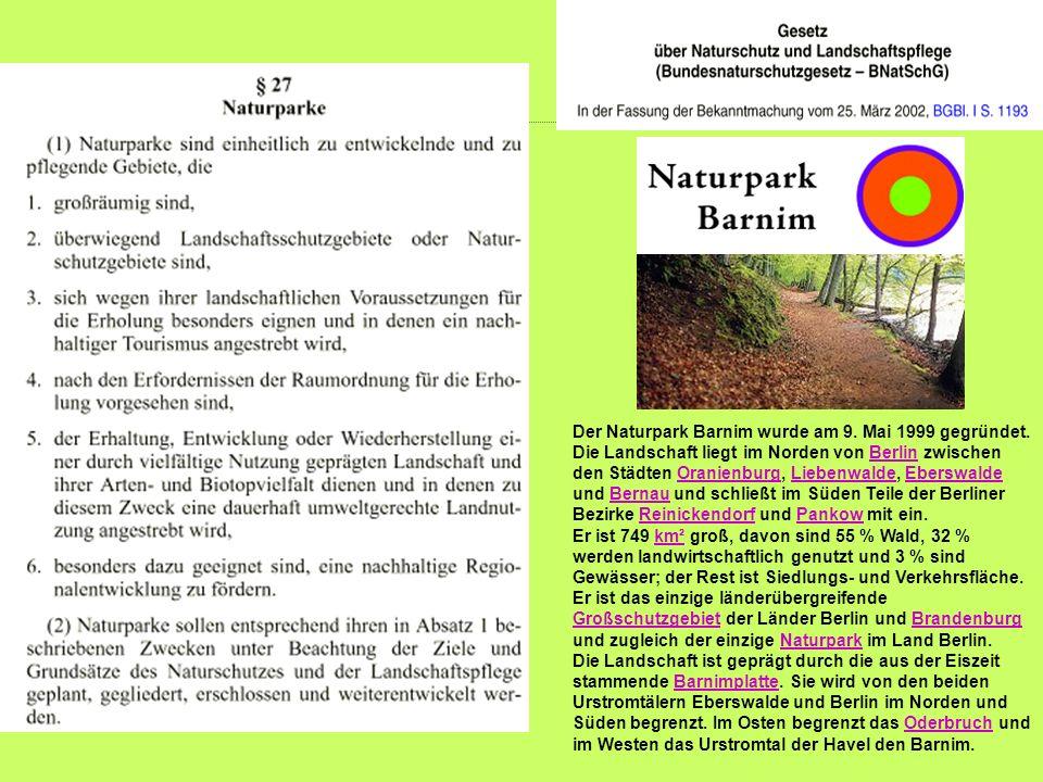 Der Naturpark Barnim wurde am 9. Mai 1999 gegründet