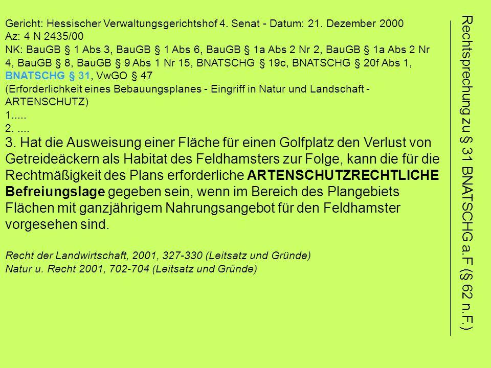 Rechtsprechung zu § 31 BNATSCHG a.F (§ 62 n.F.)