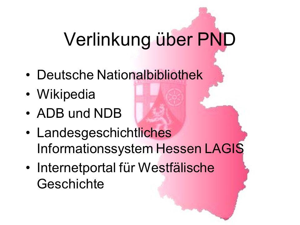 Verlinkung über PND Deutsche Nationalbibliothek Wikipedia ADB und NDB