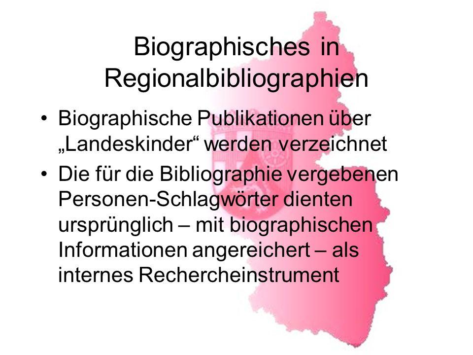 Biographisches in Regionalbibliographien