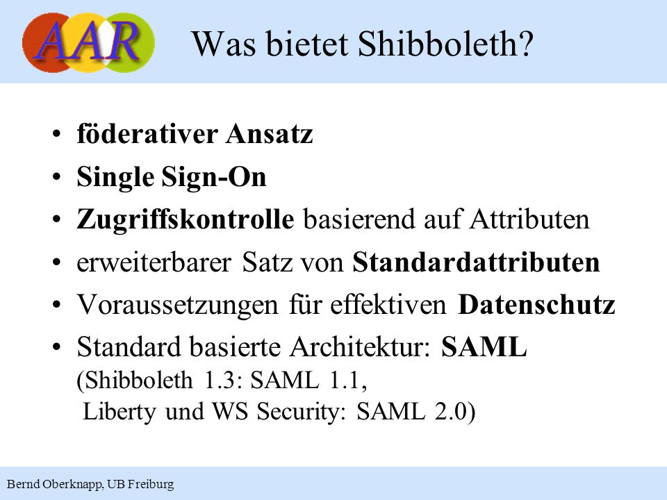 Was bietet Shibboleth föderativer Ansatz Single Sign-On