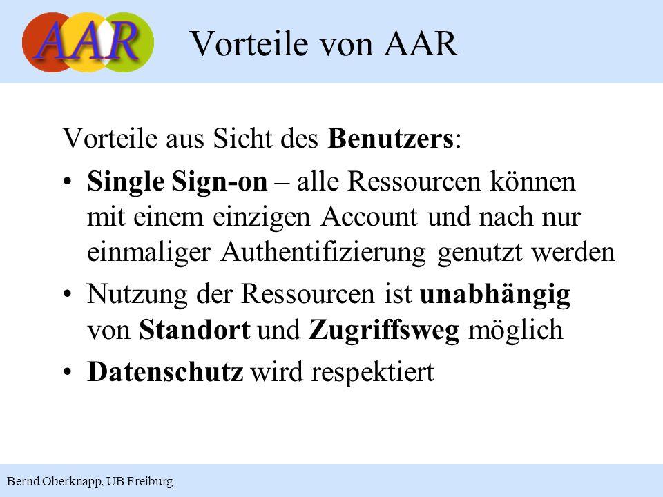 Vorteile von AAR Vorteile aus Sicht des Benutzers:
