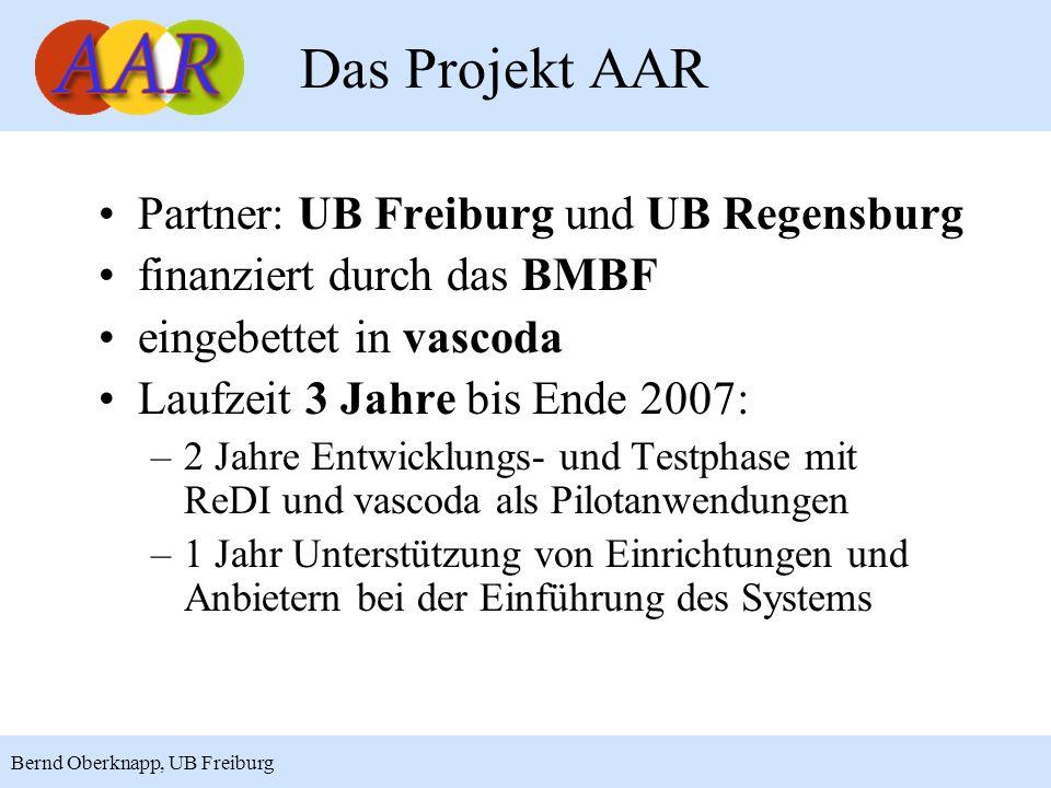 Das Projekt AAR Partner: UB Freiburg und UB Regensburg
