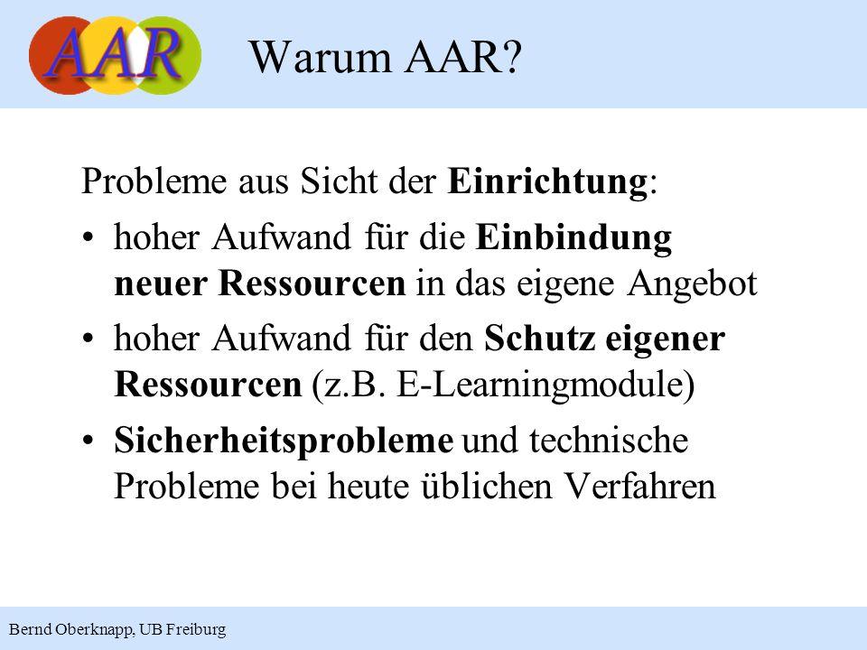 Warum AAR Probleme aus Sicht der Einrichtung: