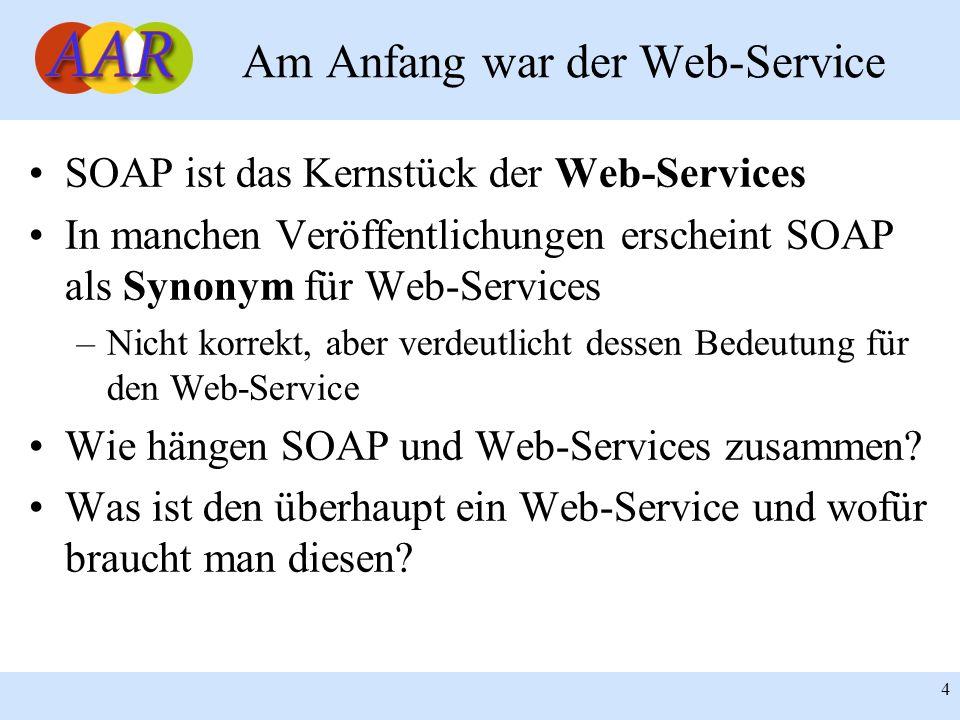 Am Anfang war der Web-Service