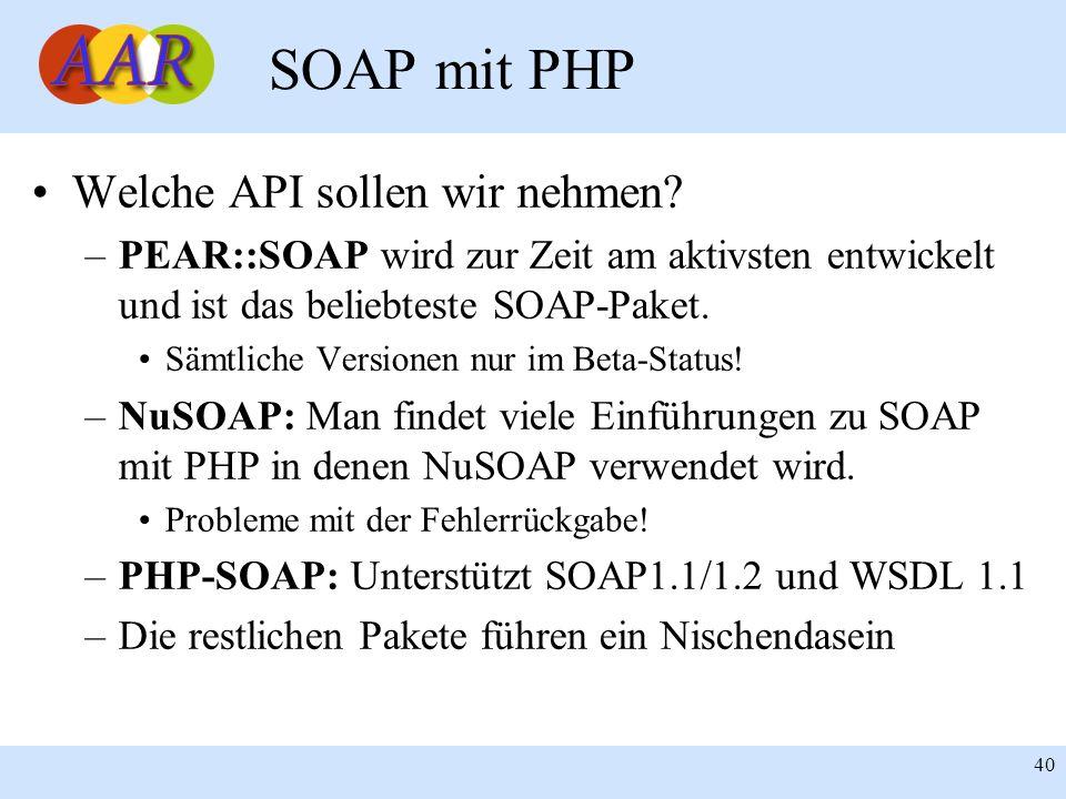 SOAP mit PHP Welche API sollen wir nehmen