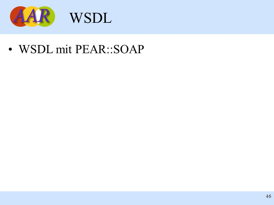 WSDL WSDL mit PEAR::SOAP 46