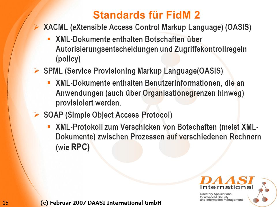 Standards für FidM 2 XACML (eXtensible Access Control Markup Language) (OASIS)