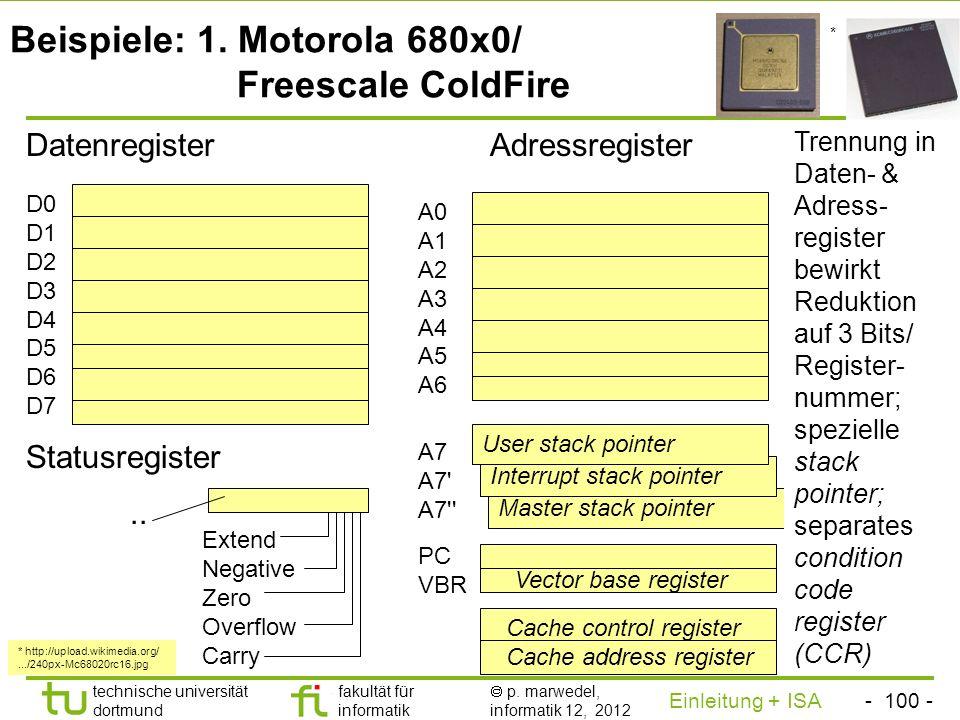 Beispiele: 1. Motorola 680x0/ Freescale ColdFire