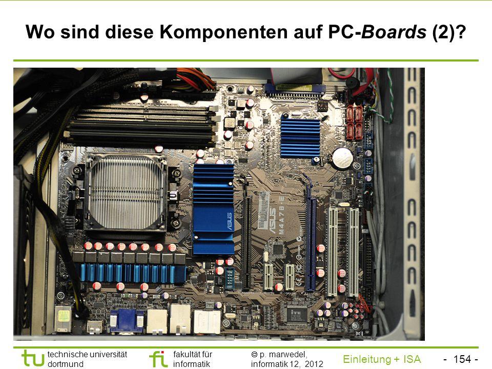 Wo sind diese Komponenten auf PC-Boards (2)