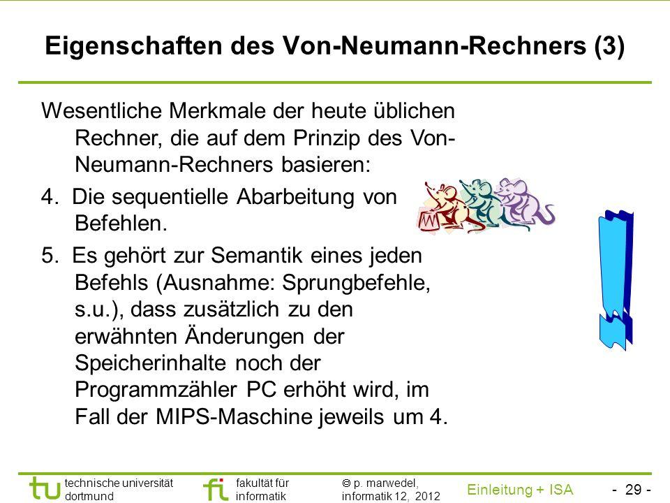 Eigenschaften des Von-Neumann-Rechners (3)