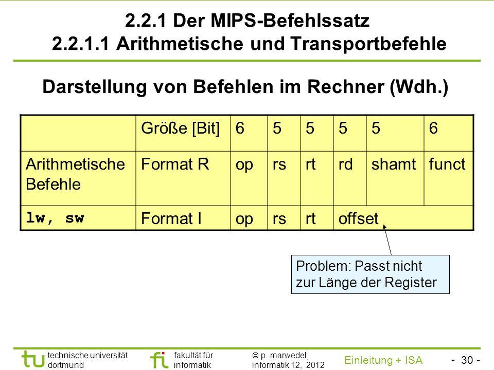 2.2.1 Der MIPS-Befehlssatz 2.2.1.1 Arithmetische und Transportbefehle
