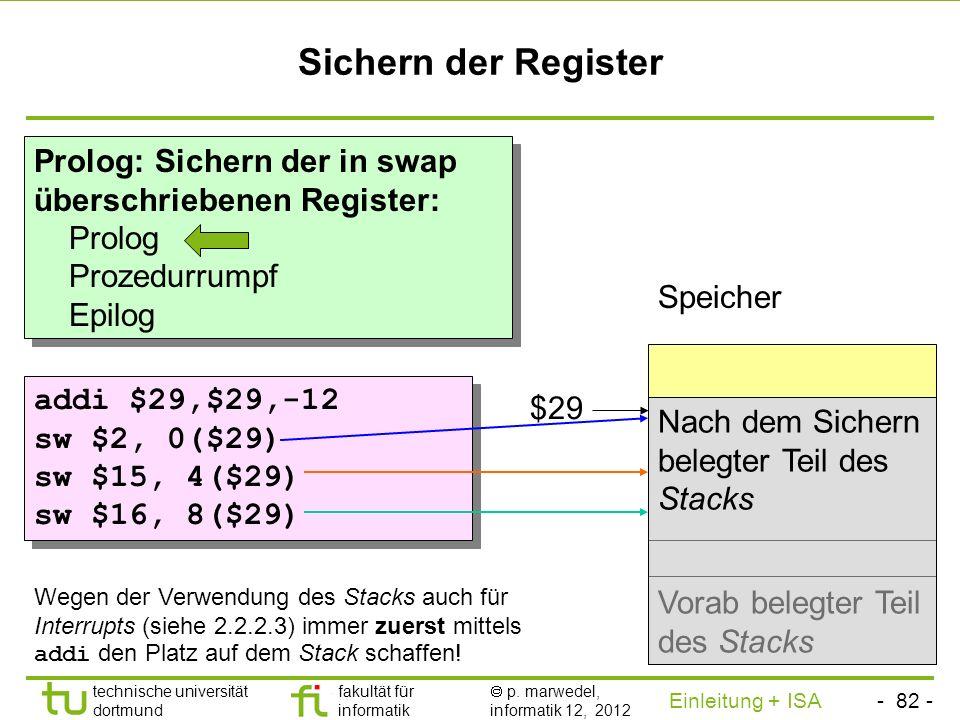 Sichern der Register Prolog: Sichern der in swap überschriebenen Register: Prolog. Prozedurrumpf.