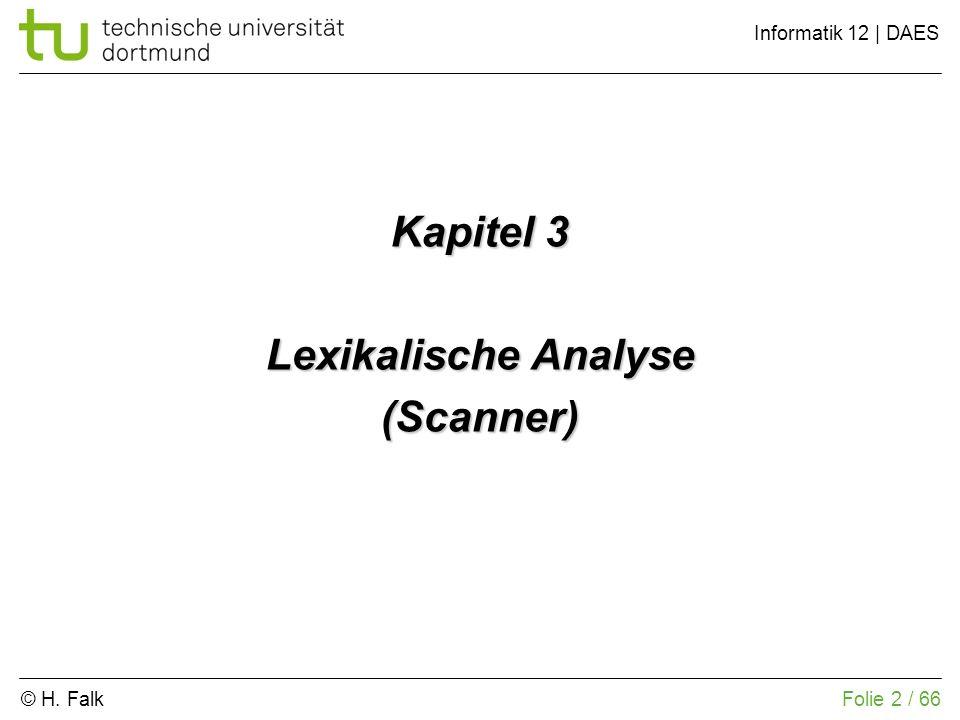 Kapitel 3 Lexikalische Analyse (Scanner)