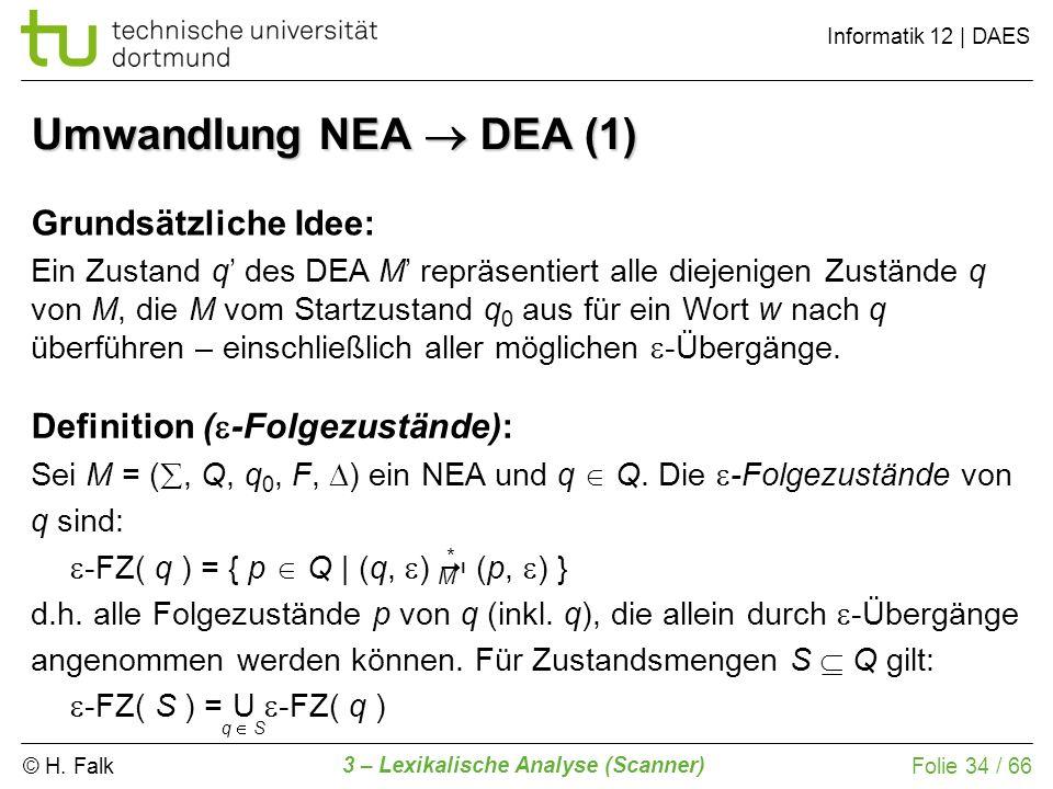 Umwandlung NEA  DEA (1) Grundsätzliche Idee: