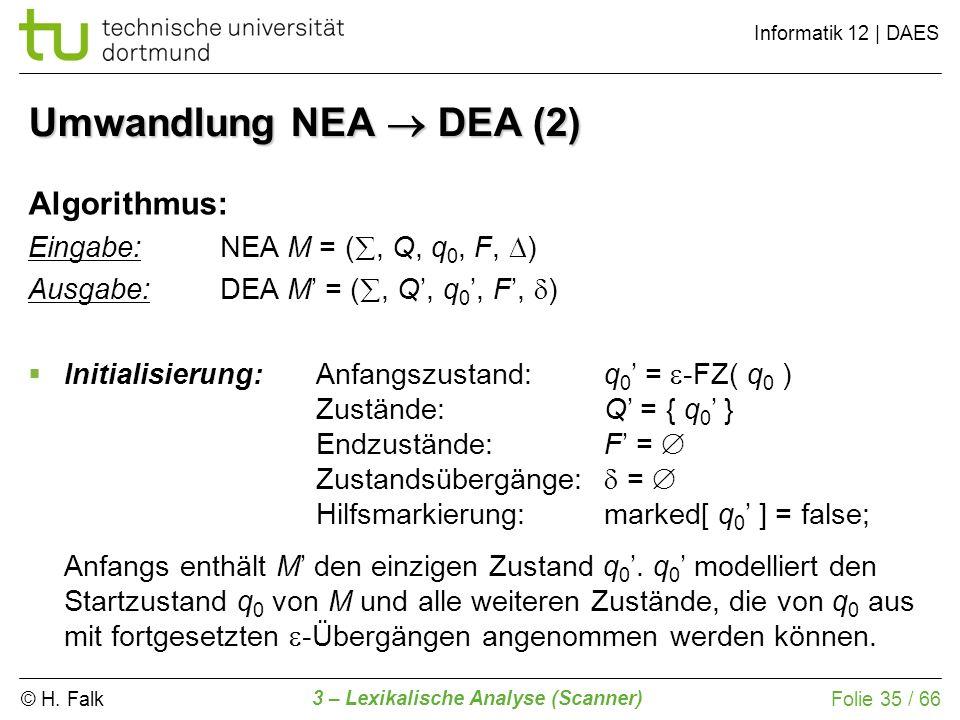 Umwandlung NEA  DEA (2) Algorithmus: