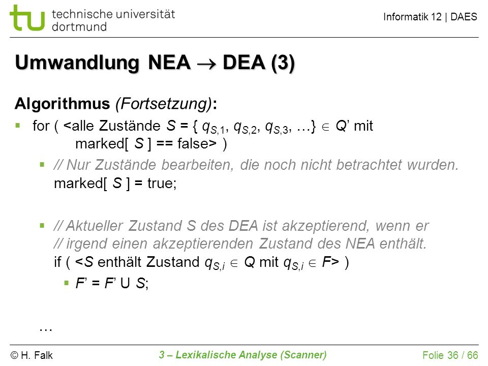 Umwandlung NEA  DEA (3) Algorithmus (Fortsetzung):