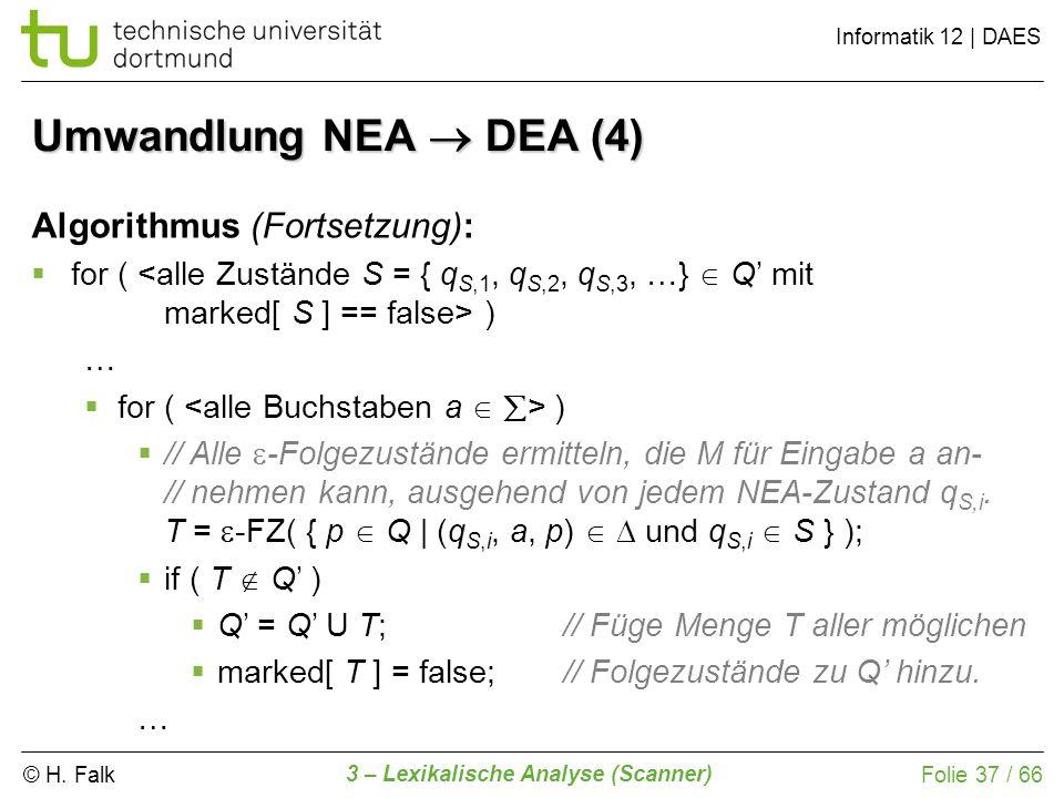 Umwandlung NEA  DEA (4) Algorithmus (Fortsetzung):