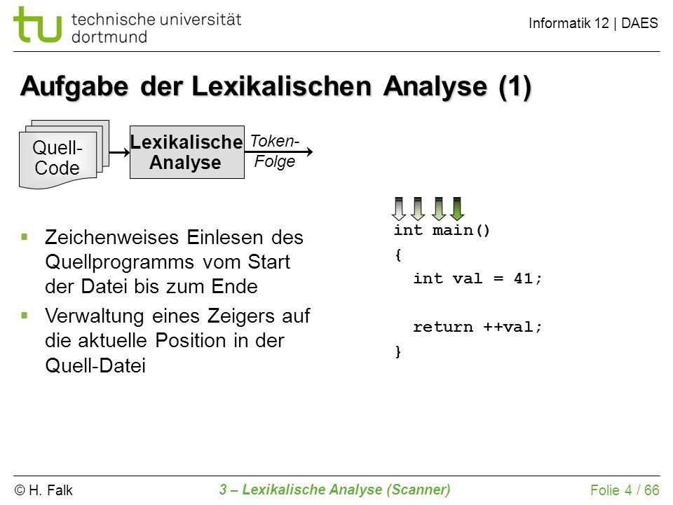 Aufgabe der Lexikalischen Analyse (1)