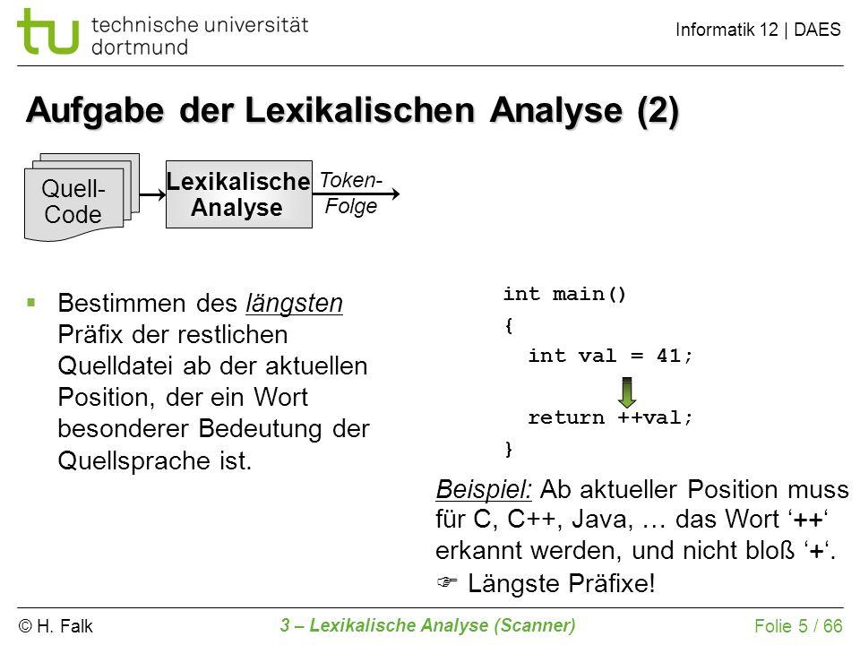 Aufgabe der Lexikalischen Analyse (2)