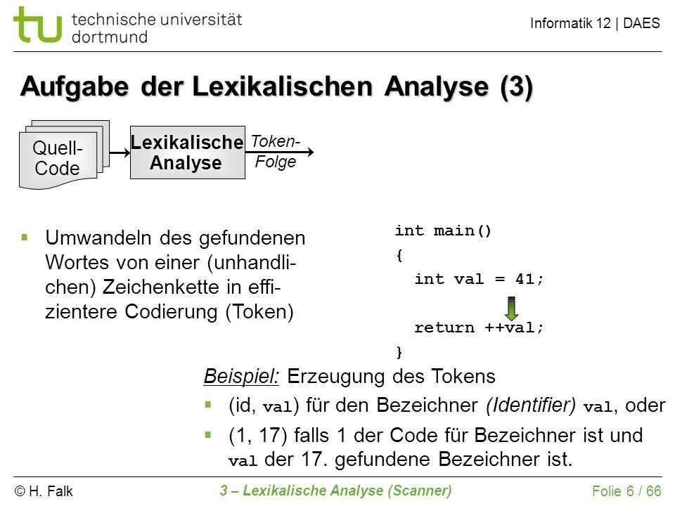 Aufgabe der Lexikalischen Analyse (3)