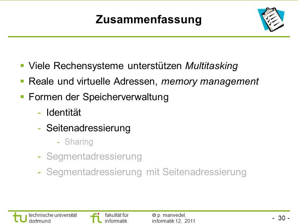Zusammenfassung Viele Rechensysteme unterstützen Multitasking