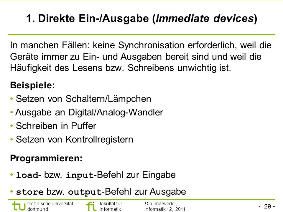 1. Direkte Ein-/Ausgabe (immediate devices)