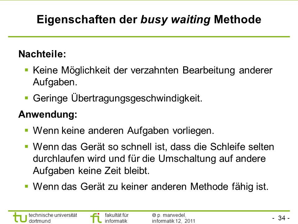 Eigenschaften der busy waiting Methode