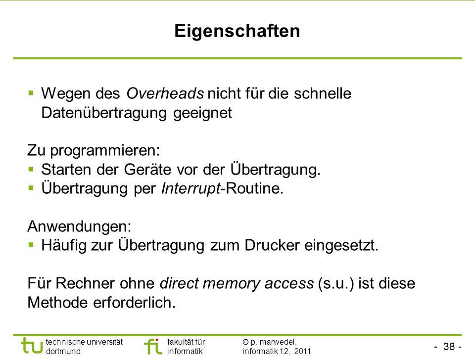 EigenschaftenWegen des Overheads nicht für die schnelle Datenübertragung geeignet. Zu programmieren: