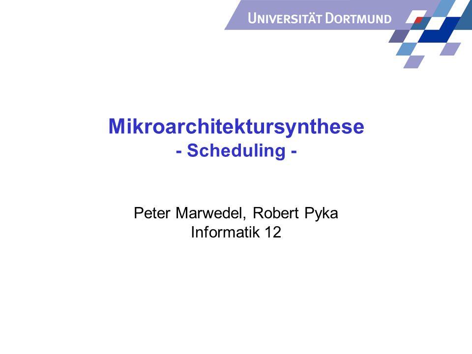 Mikroarchitektursynthese - Scheduling -