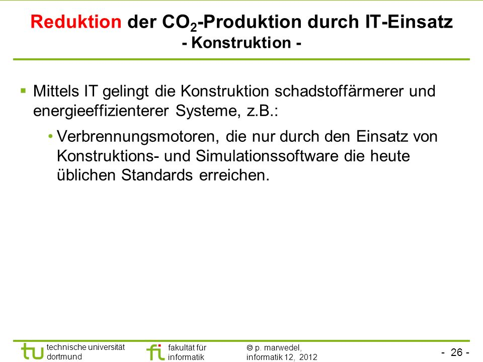 Reduktion der CO2-Produktion durch IT-Einsatz - Konstruktion -
