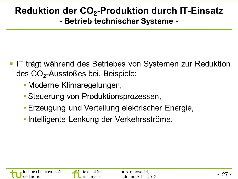 Reduktion der CO2-Produktion durch IT-Einsatz - Betrieb technischer Systeme -