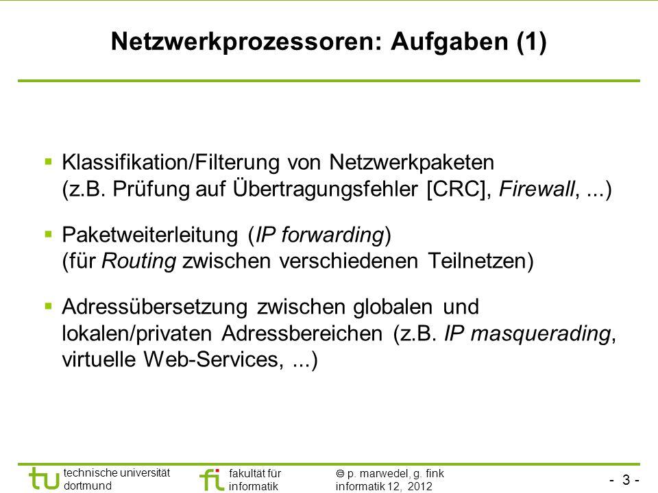 Netzwerkprozessoren: Aufgaben (1)