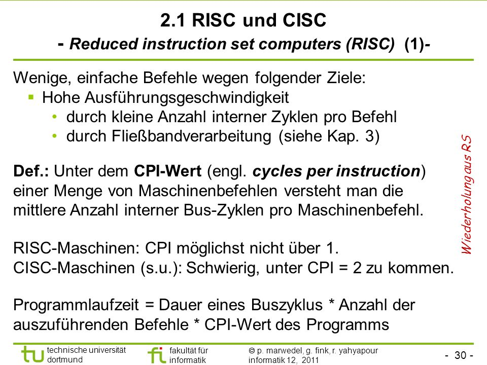2.1 RISC und CISC - Reduced instruction set computers (RISC) (1)-