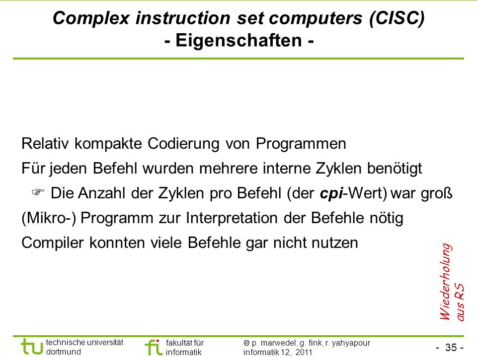 Complex instruction set computers (CISC) - Eigenschaften -