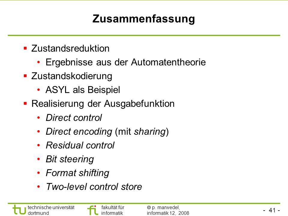 Zusammenfassung Zustandsreduktion Ergebnisse aus der Automatentheorie