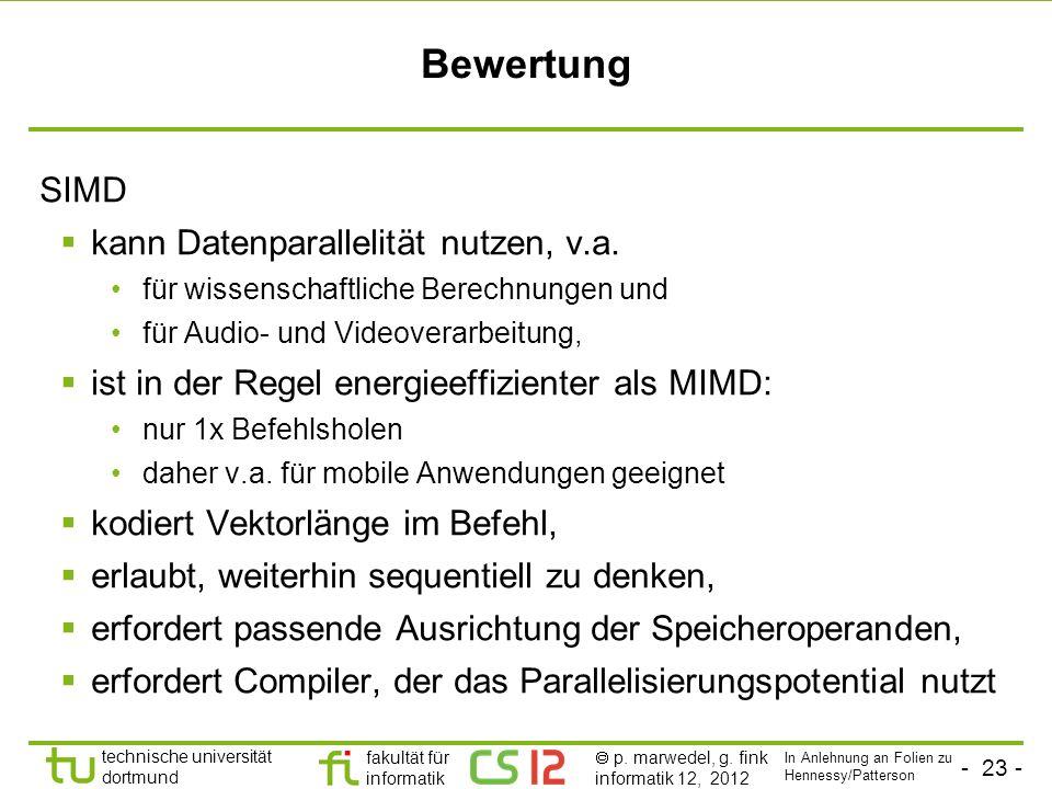 Bewertung SIMD kann Datenparallelität nutzen, v.a.