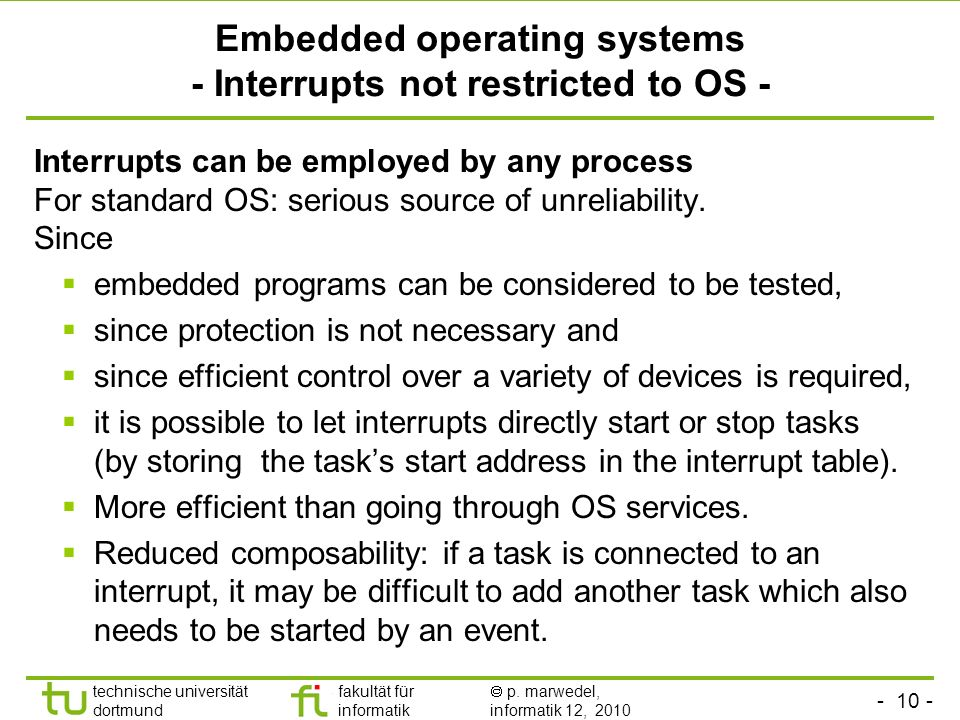 Embedded operating systems - Interrupts not restricted to OS -