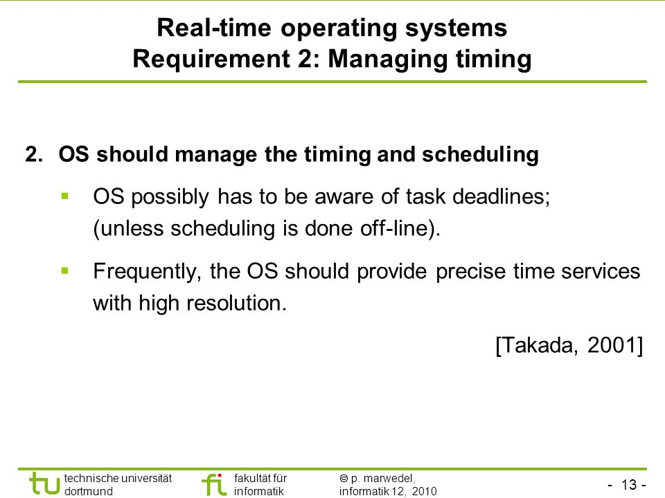 Real-time operating systems Requirement 2: Managing timing