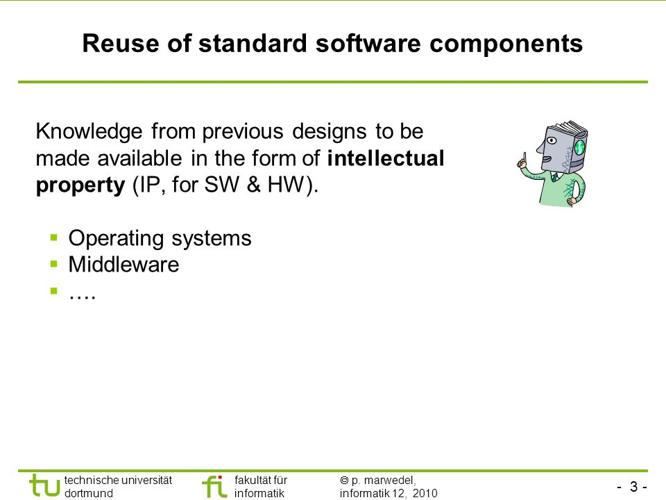 Reuse of standard software components