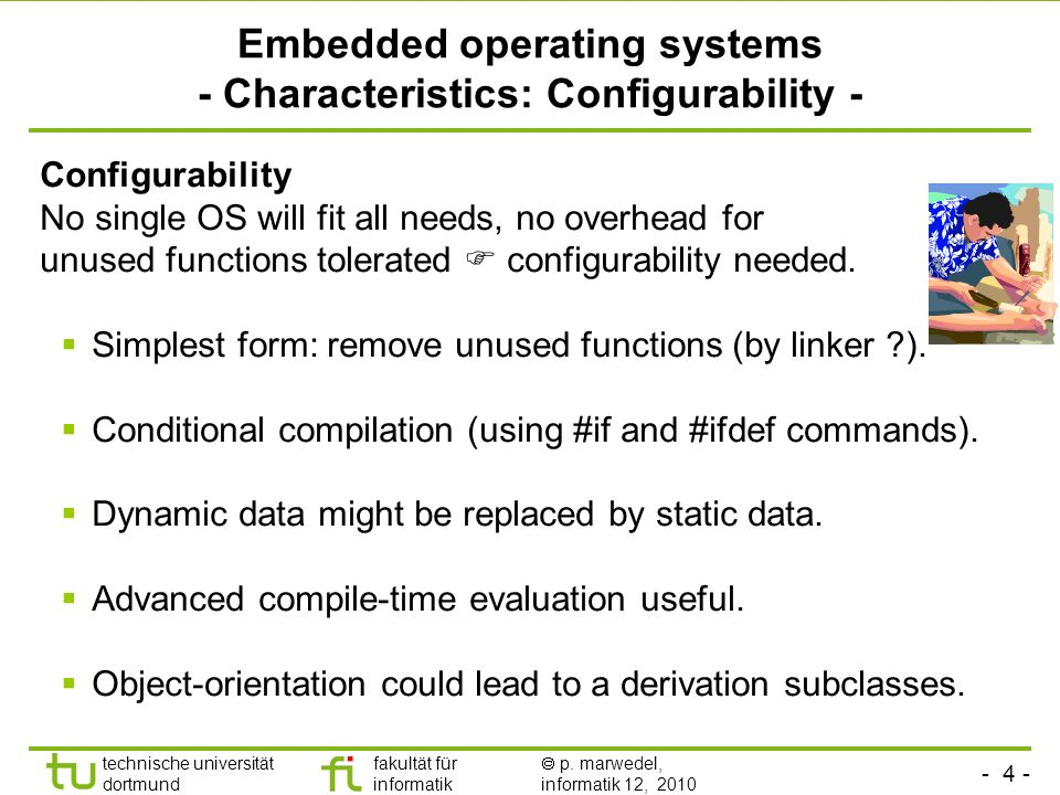 Embedded operating systems - Characteristics: Configurability -