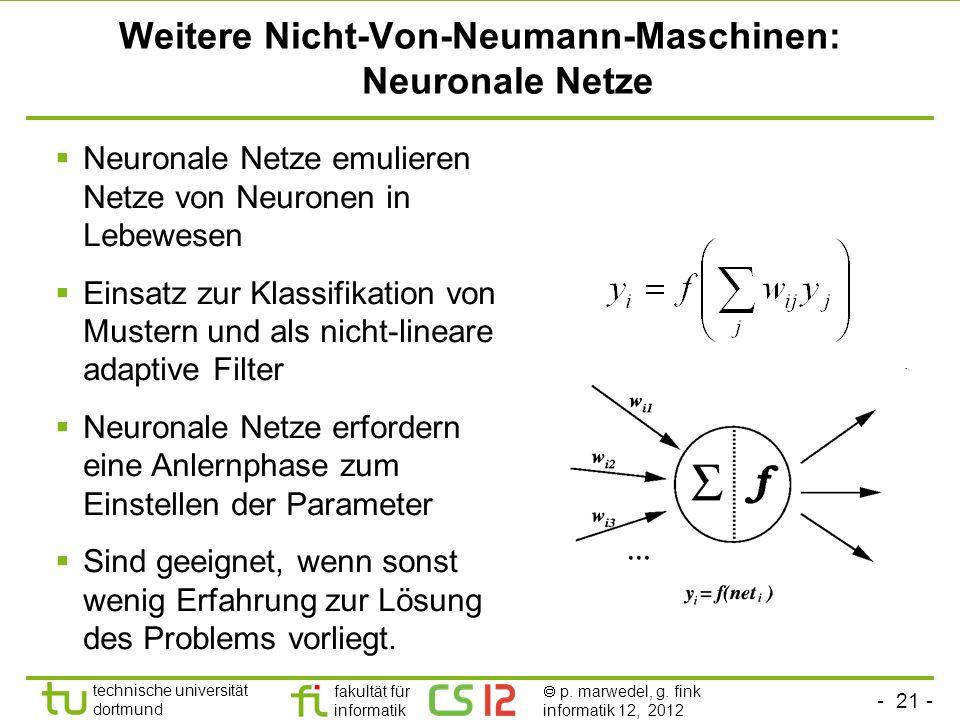 Weitere Nicht-Von-Neumann-Maschinen: Neuronale Netze
