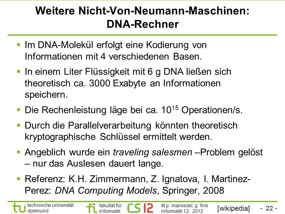 Weitere Nicht-Von-Neumann-Maschinen: DNA-Rechner