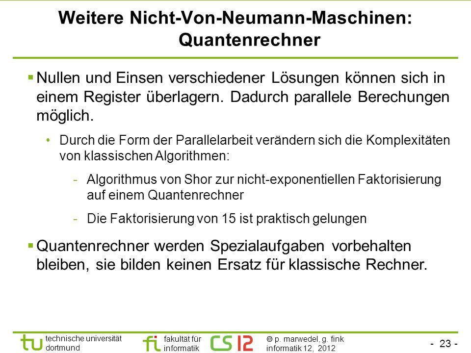 Weitere Nicht-Von-Neumann-Maschinen: Quantenrechner