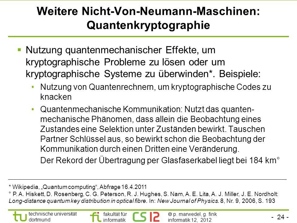 Weitere Nicht-Von-Neumann-Maschinen: Quantenkryptographie